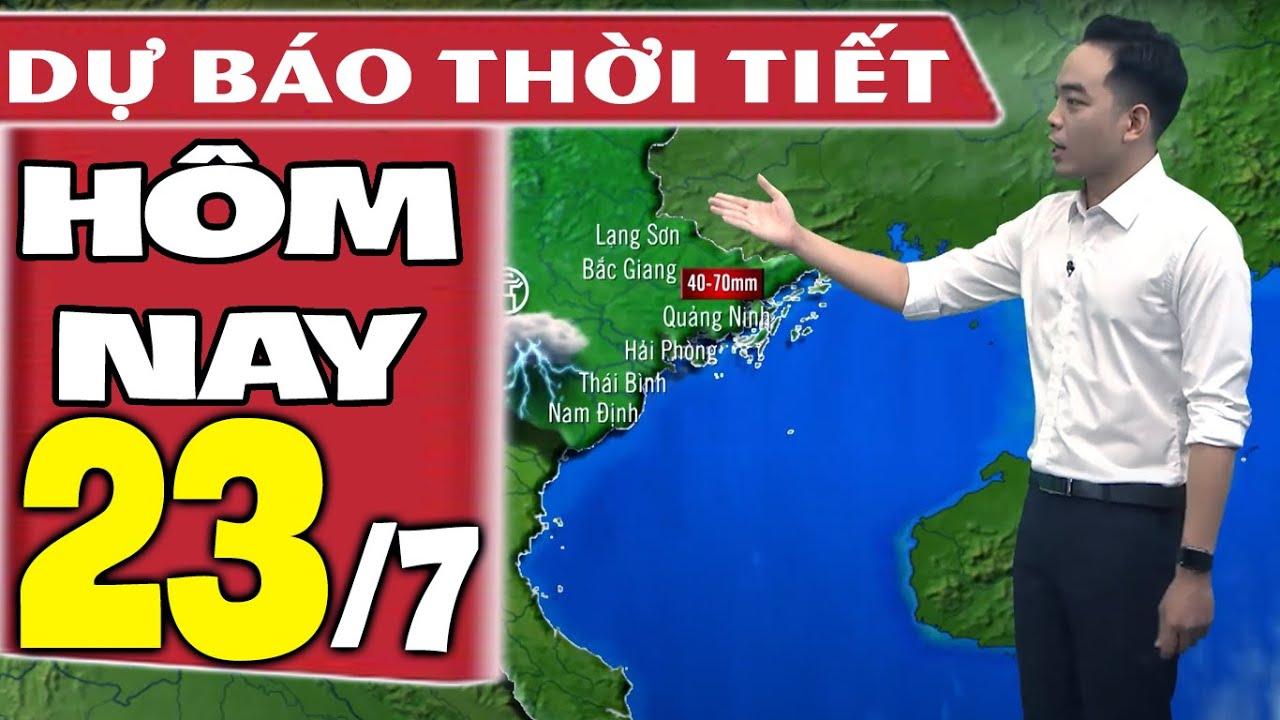 Download Dự báo thời tiết hôm nay mới nhất ngày 23/7/2021 | Dự báo thời tiết 3 ngày tới