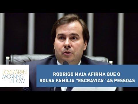 Rodrigo Maia Afirma Que O Bolsa Família
