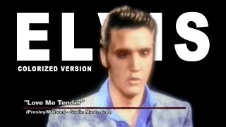 Elvis Presley - Love Me Tender - 1956 (Colorized Version)