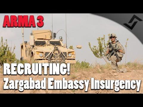 ARMA 3 - RECRUITING! - Zargabad Embassy Insurgency