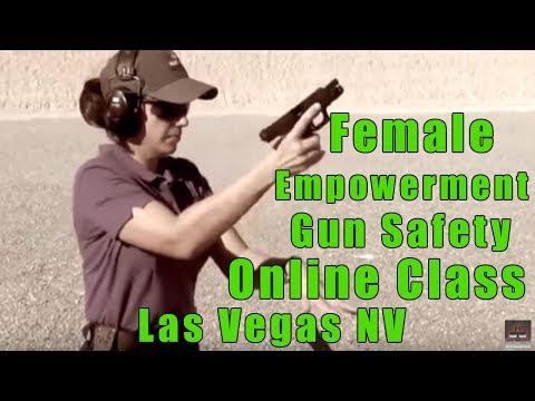Female Empowerment Gun Safety Online Class-Ladies Empowerment Gun Safety Online Class-Las Vegas NV