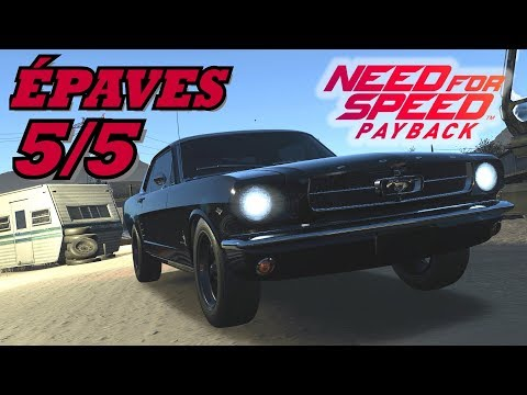 NEED FOR SPEED PAYBACK: Toutes 5/5 Épaves et leur Pièces Localisation / Position