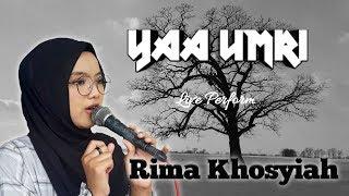 Rima Khosyiah    Yaa Umri feat Gambus L'Barkah