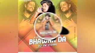 Suhana Najara Tere Bhawna Da -Remix[Dj Vm Vishal]