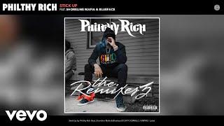 Philthy Rich - Stick Up (Remix) (Audio) Remix ft. Shoreline Mafia, Blueface