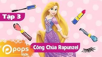 Công Chúa Nhí - Tập 3 - Công Chúa Tóc Dài Rapunzel