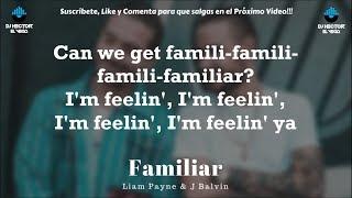 Liam Payne J Balvin Familiar Letra Lyrics.mp3