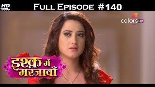 Download Mp3 Ishq Mein Marjawan - Full Episode 140 - With English Subtitles