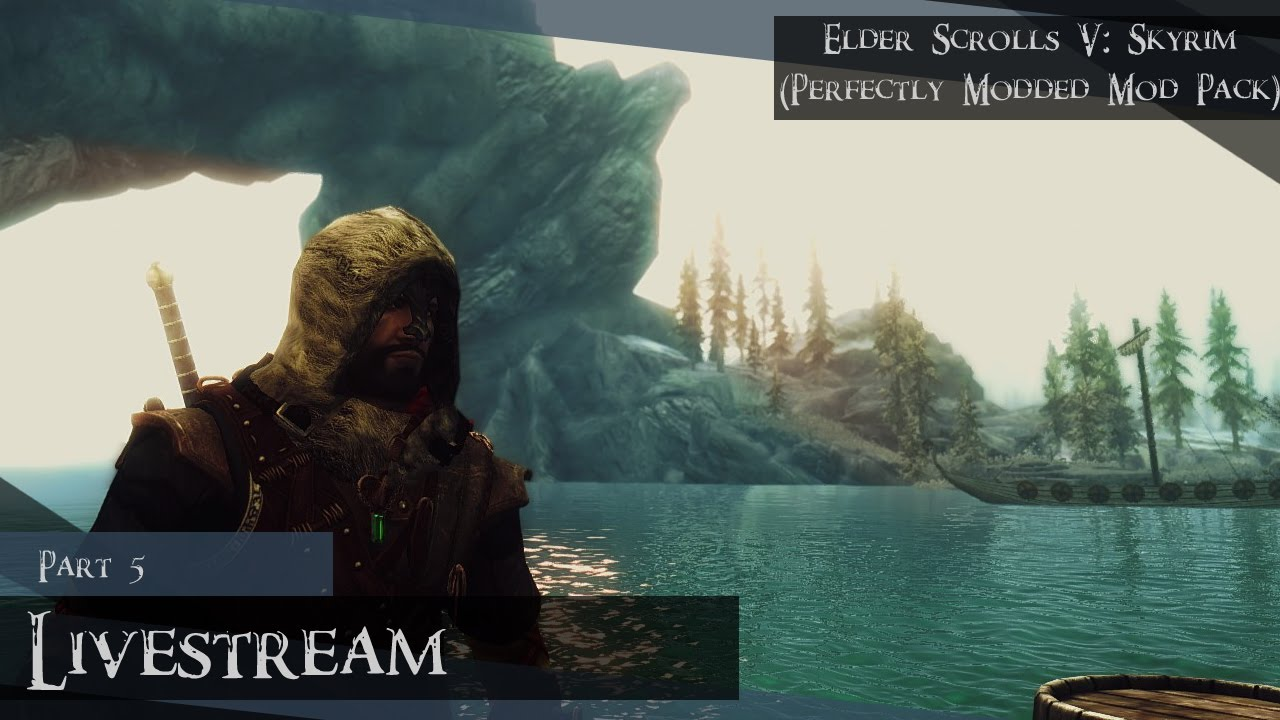 Elder Scrolls V: Skyrim (Perfectly Modded Mod Pack) Part 5