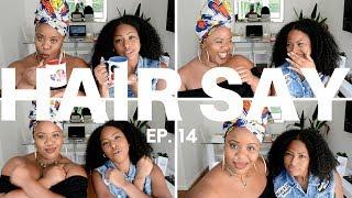 Hair Say   Episode 14: Kenya, Racism in schools, Black Panther & more   CURLTUREUK