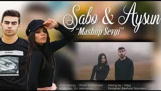 Sabo & Aysun - Mashup Sevgi (Azeri-Turkish) Designer: Bextiyar Zeynalov 2019 Resimi