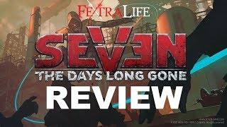 seven: The Days Long Gone  Review