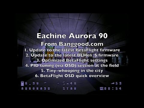 Eachine Aurora 90 (FrSKY) BNF - Firmware Update - Part 2/3