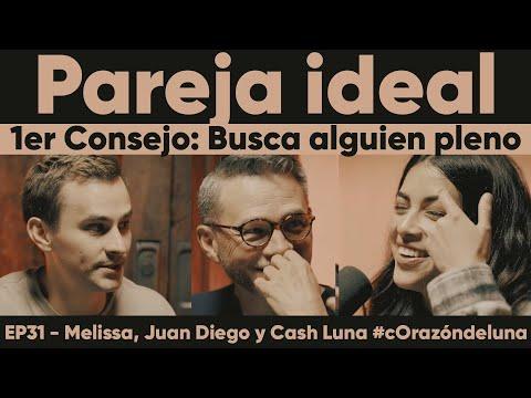 """Pareja ideal - 1er Consejo """"Busca alguien que sea feliz"""" - Melissa, Juan Diego y Cash Luna"""