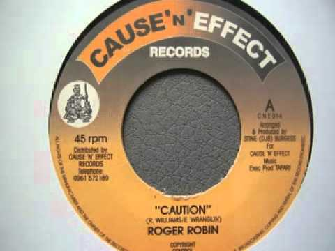 Roger Robin - Caution + Version (Cause 'n' Effect)
