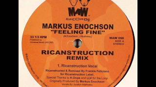 Markus Enochson feat. Jocelyn Matheieu - Feeling Fine (Ricanstruction Vocal)