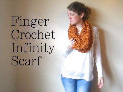 Finger Crochet An Infinity Scarf 1 Hour And 1 Skein Youtube