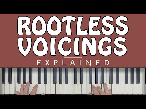 Rootless Voicings: EVERYTHING You Need To Know