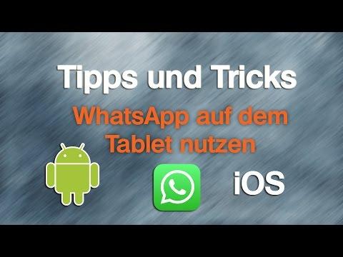 Whatsapp Ohne Sim Karte Nutzen.Whatsapp Auf Ipad Android Tablet Ohne Sim Nutzen Youtube