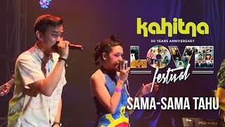 Gambar cover Hivi - Sama-Sama Tahu | (Kahitna Love Festival Concert)