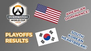 DOMINANT USA!!! - Overwatch World Cup 2019 Playoffs Results