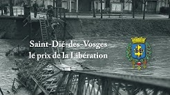 1944, le prix de la libération de Saint-Dié