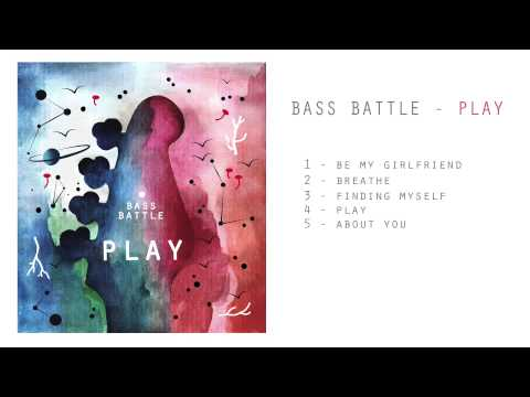 Bass Battle | PLAY | Full Album