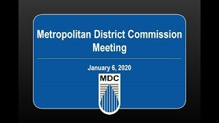 Metropolitan District Commission Meeting of January 6, 2019