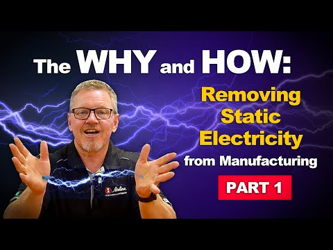 The Why and How to Remove Static Electricity & Electrostatic Discharge (ESD) Part 1!