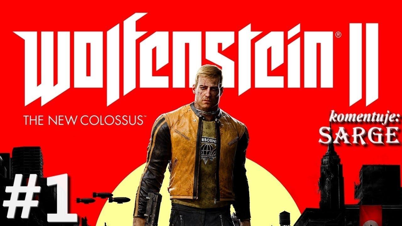Zagrajmy w Wolfenstein 2: The New Colossus [60 fps] odc. 1 – Zbudzony do walki o wolność