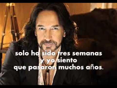 Marco Antonio Solis- Tres Semanas (letra)