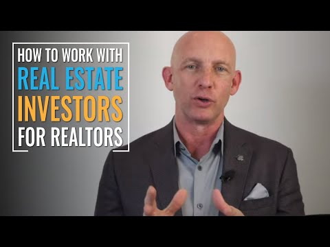 HOW TO WORK WITH REAL ESTATE INVESTORS AS A REALTOR - KEVIN WARD