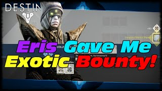 Destiny Eris Morn Gave Me An Exotic Bounty! Everything You Need To Know About Eris Morn In Destiny!