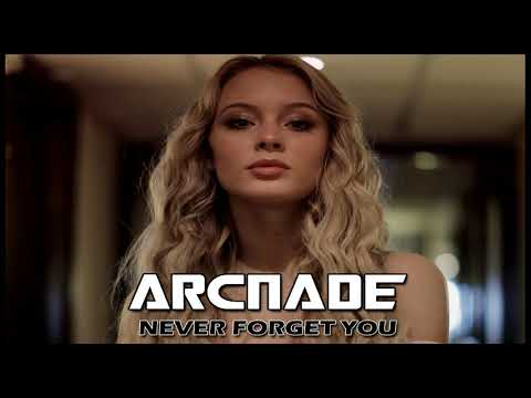 Zara Larsson - Never Forget You (Arc Nade Remix) [Free Download]
