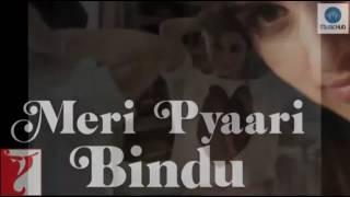 Abhi na jao chod kar | meri pyaari bindu | Ayushman khurana | parineeti chopra