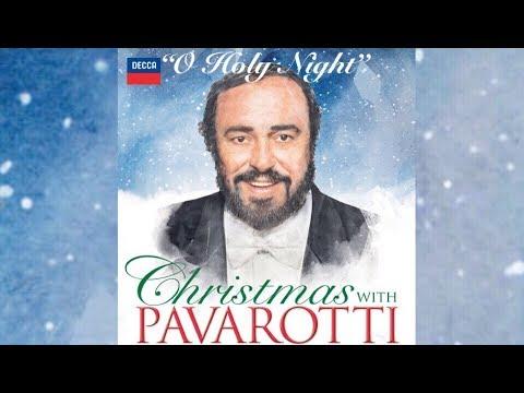 O Holy Night  ~  Luciano Pavarotti   (English/French)
