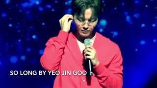 Yeo Jin Goo Singing So Long  Full Version