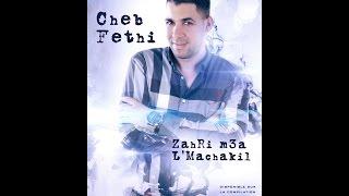 Cheb FETHI -Zahri M3a L