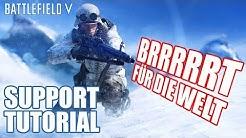 BRRRRRT für die Welt: der Versorger! Battlefield 5 Support Tutorial