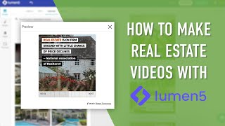 How To Make Real Estate Videos with Lumen5