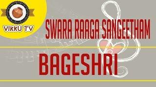 Bageshri | Swara Raaga Sangeetham | Vikku Vinayakaram | Vikku TV