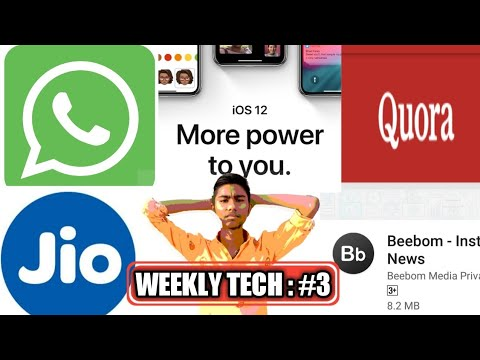 weekly-tech-#3-whatsapp-update-forwarded-|-apple-ios-12-launched|-quora-in-hindi-|-beebom-app-update