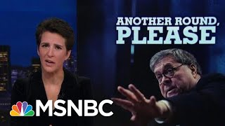 William Barr Lurches To Indulge Trumpworld Conspiracy Theory At Hearing | Rachel Maddow | Msnbc