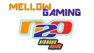 N2O: Nitrous Oxide - Mellow Gaming