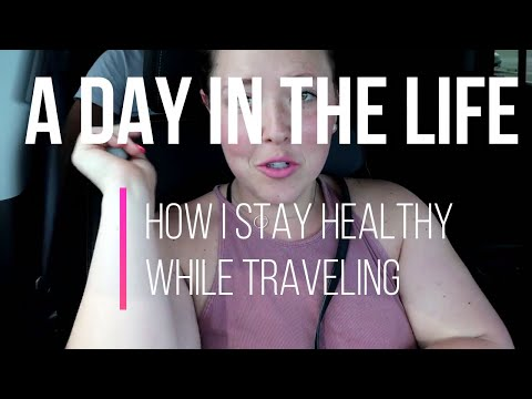 A day in the life| Weight Loss while traveling