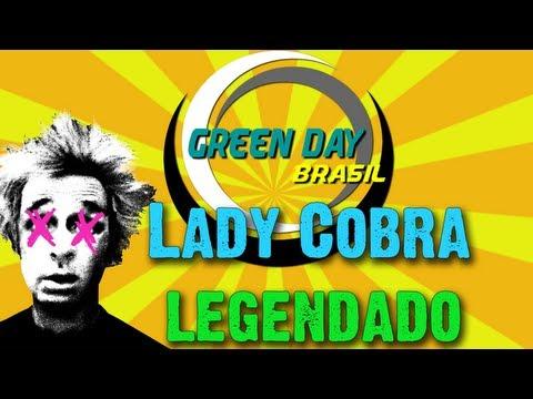 Green Day - Lady Cobra Legendado PT-BR [HD]