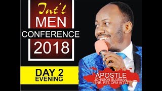 Int'l Men's Conference 2018, Day 2 Evening with Apostle Johnson Suleman