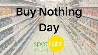 """Buy Nothing Day"" - practice English with Spotlight"