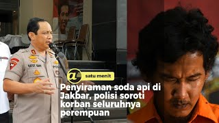Penyiraman air keras di Jakarta barat, polisi sebut pelaku kurang perhatian