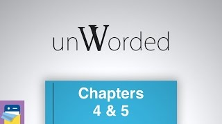unWorded: Chapters 4 & 5 Walkthrough & iOS iPad Air 2 Gameplay (by Bento Games)